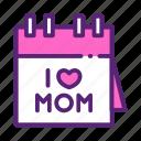 calendar, day, love, mom, mother icon