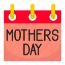 calender, day, event, gift, mom, mothers, mothers day icon