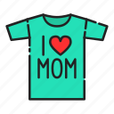 day, gift, mom, mothers, mothers day, tshirt