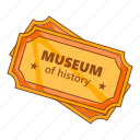 cartoon, coupon, history, museum, sign, ticket, two icon