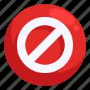 block, disturb, forbidden, sign, signaling icon