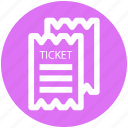 event, movie ticket, ticket, tickets, travel, vacation icon