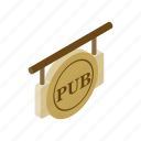 alcohol, bar, beer, drink, isometric, pub, signboard icon