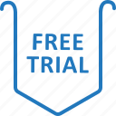free, free trial, label, tag, trial icon