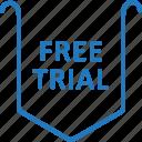 free, free trial, label, tag, trial