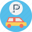 no car, no car parking, no car parking sign, no parking, no parking symbol icon
