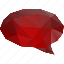 abstract, bubble, chat, comment, low-poly, message, polygonal, red, speech, talk, triangle icon