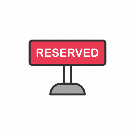 private, reserved, reserved sign, shop icon