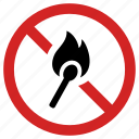 ban match, flame prohibited, forbidden, no fire, not allowed, prohibition, warning sign icon