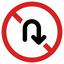forbidden, no turn, not allowed, prohibited, sign, u turn icon