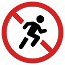 banned, forbidden, no running, not allowed, prohibited, run icon