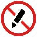 ban, no pen, not allowed, pencil forbidden, prohibited, prohibition icon