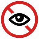 ban, dont see, eye off, forbidden, hidden, invisible, prohibited