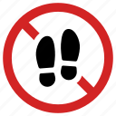entrance not allowed, forbidden, no entry, prohibited, prohibition, step, stop icon