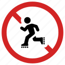 forbidden, no rollerblade, not allowed, prohibited, roller prohibition, sign, skating icon