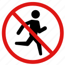 careful, no jogging, no running, prohibited, running icon