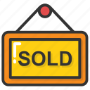 sold board, property sold, sold, sold out, sold signboard