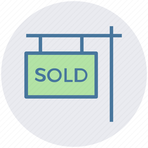 board, commerce, item, property sold, sold, sold board, sold signboard icon