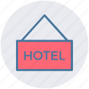 hotel sign, service, hotel, signboard, sign, accommodation