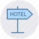 accommodation, hotel, hotel sign, service, sign, signboard icon