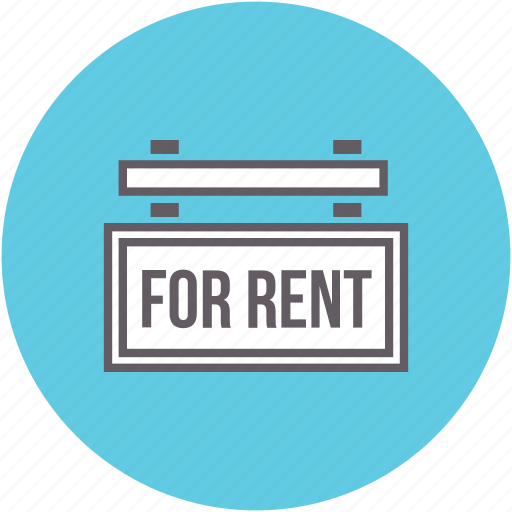 for, real estate, rent, renting, sign icon