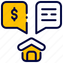 bukeicon, conversation, discussion, dollar, home, house icon