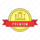 best, cartoon, certificate, choice, label, premium, sign icon