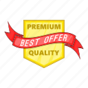 best, label, object, offer, premium cartoon, quality, sign icon