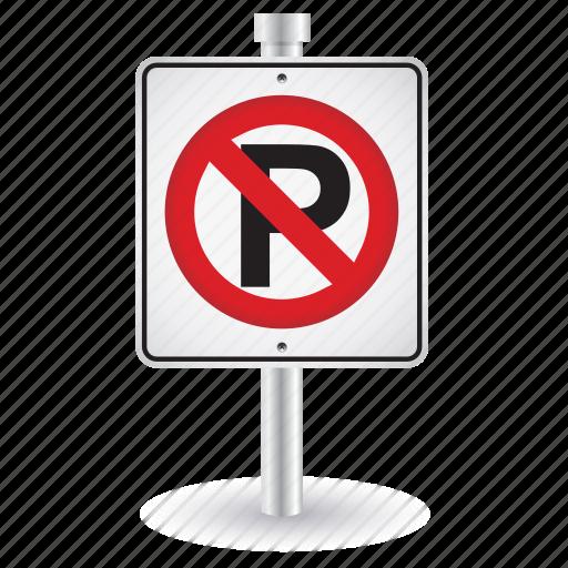 alert, no, parking, road, sign, warning icon