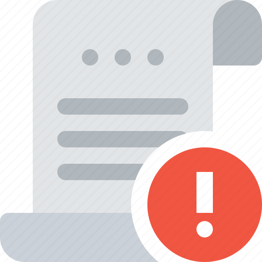 attention, bill, document, exclamation mark, paper, payment, roll icon