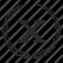 count, ten, number, roman, place, laurel, x icon