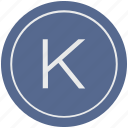english, k, latin, letter, uppercase icon