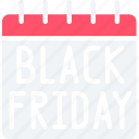 black friday, calendar, cyber monday, date, friday, sales icon