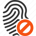 banned, biometric identification, denied, finger print, fingerprint, trace, track icon