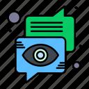 bubble, chat, communication, eye, speech