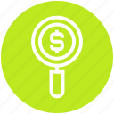 dollar sign, find, magnifier, online, search, shopping, view icon