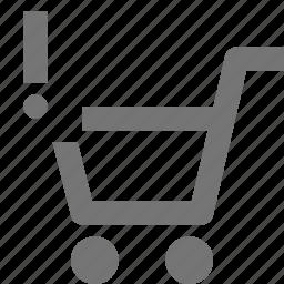 alert, basket, buy, cart, ecommerce, error, shopping, store icon