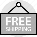 ecommerce, free, ship, shipping, sign, store icon