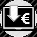 arrow, down, euro, laptop, pc icon