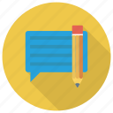 chat, comment, communication, edit, message, pencil, write icon