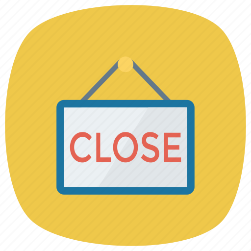 business, close, closedoor, closesign, exit, shop, shopping icon