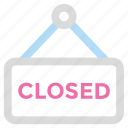 closed shop, closed sign, shopping icon icon