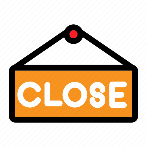 close sign, commerce, shop, signal, store icon