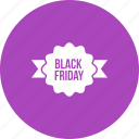 advertising, black friday, discount, poster, sale, special, tag icon