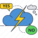 cloud, flash, lightning, no, yes icon