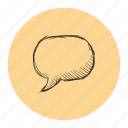 message, quote, said, sketch, talk, text icon