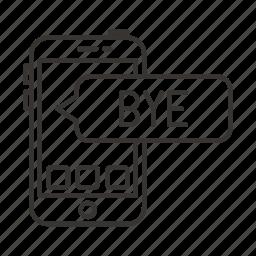 bubble, bye, chat, message, network, social, talk icon