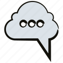 bubble, chat, cloud, speech, talk icon