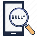 cyberbullying, phone, search icon