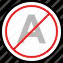 delete, letter, no icon
